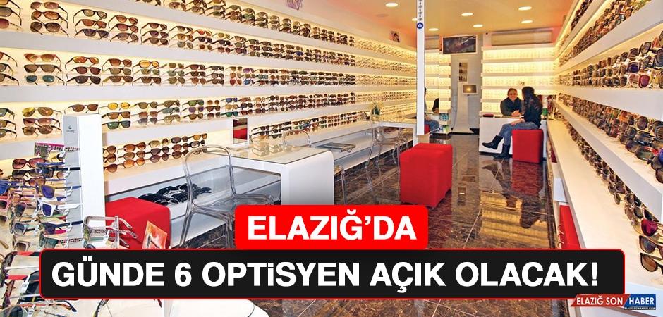 Elazığ'da Günde 6 Optikçinin Açılmasına Karar Verildi