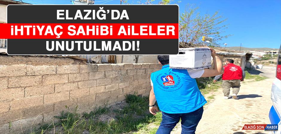 Elazığ'da İhtiyaç Sahibi Aileler Unutulmadı