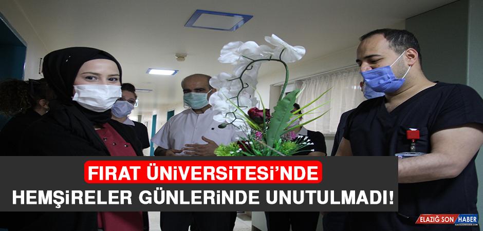 Fırat Üniversitesi'nde Hemşireler, Günlerinde Unutulmadı