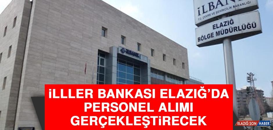 İlller Bankası Elazığ'da Personel Alımı Gerçekleştirecek