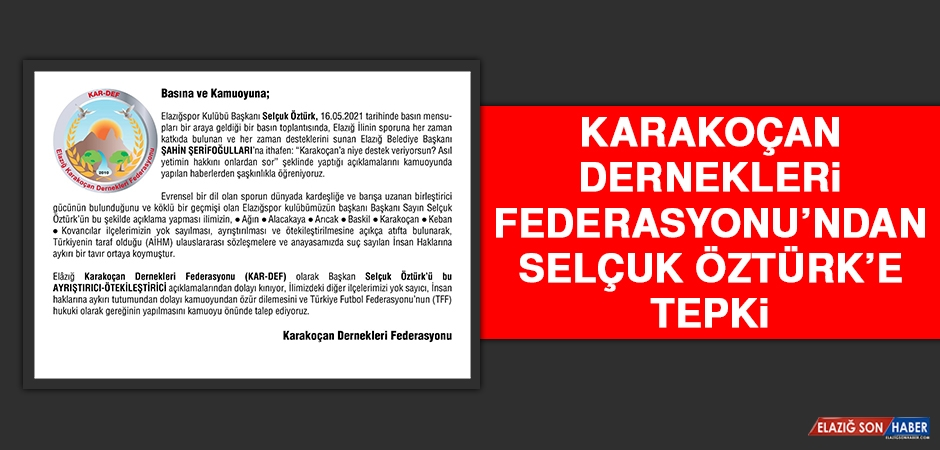 Karakoçan Dernekleri Federasyonu'ndan Selçuk Öztürk'e Tepki