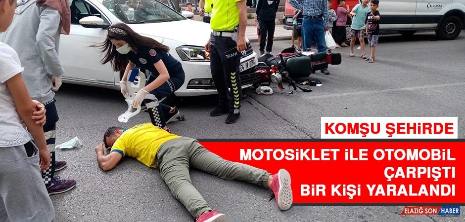Komşu Şehirde Motosiklet Otomobille Çarpıştı