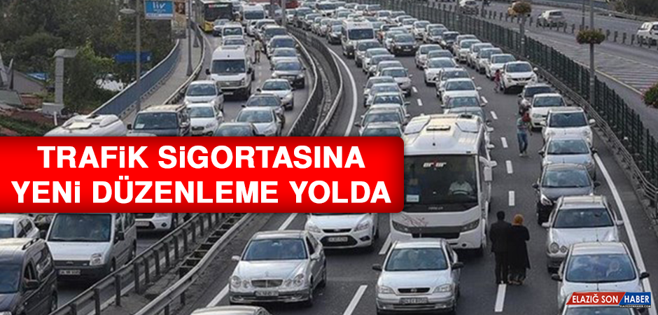 Trafik Sigortasına Yeni Düzenleme Yolda