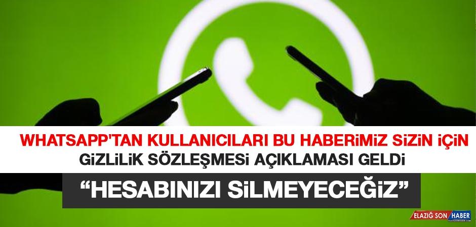 Whatsapp'tan Gizlilik Sözleşmesi Açıklaması: Hesabınızı Silmeyeceğiz