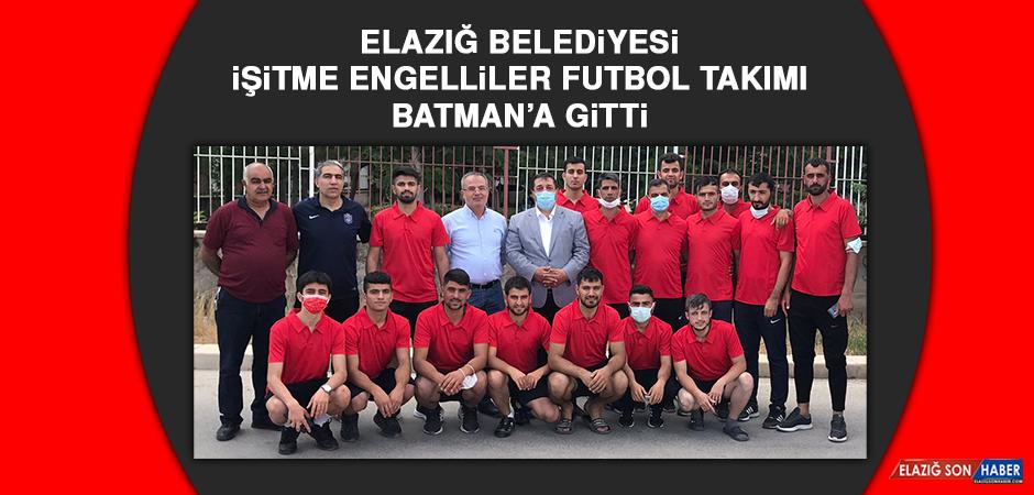 Elazığ Belediyesi İşitme Engelliler Futbol Takımı, Batman'a Gitti