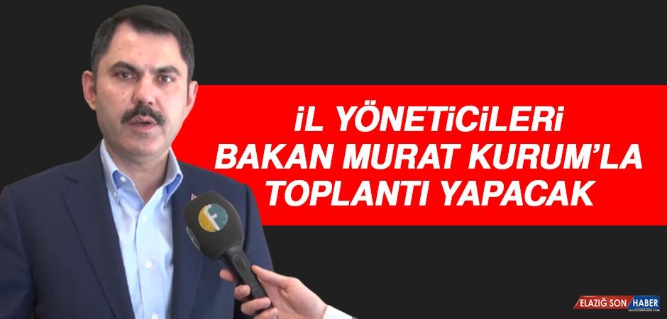 İl Yöneticileri Bakan Murat Kurum'la Toplantı Yapacak