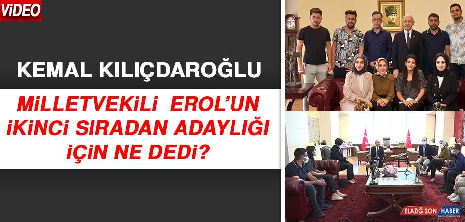 Kılıçdaroğlu, Milletvekili Erol'un İkinci Sıra Adaylığına Ne Dedi?