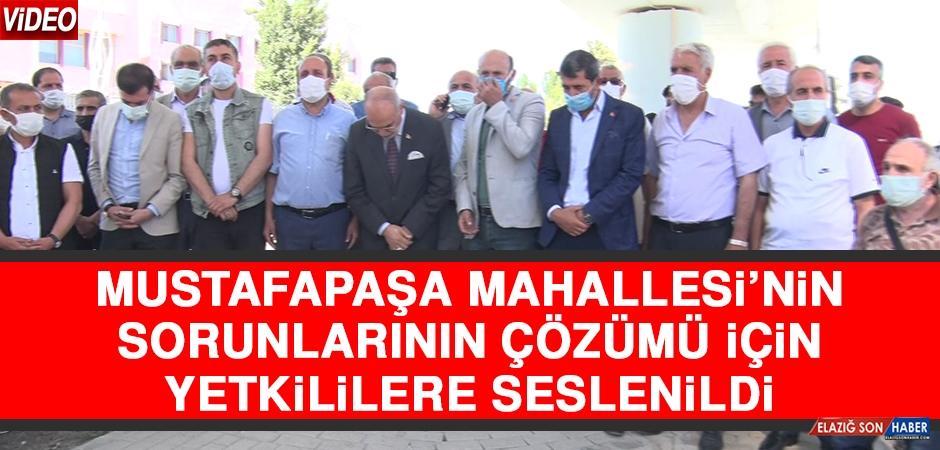 Mustafapaşa Mahallesi'nin Sorunlarının Çözümü İçin Yetkililere Seslenildi