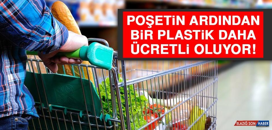 Poşetin Ardından Bir Plastik Daha Ücretli Oluyor!