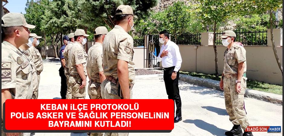 Keban İlçe Protokolü Polis, Asker ve Sağlık Personelinin Bayramını Kutladı