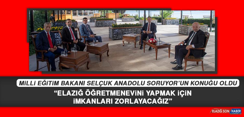 """Milli Eğitim Bakanı Selçuk, """"Elazığ Öğretmenevini Yapmak İçin İmkanları Zorlayacağız"""""""