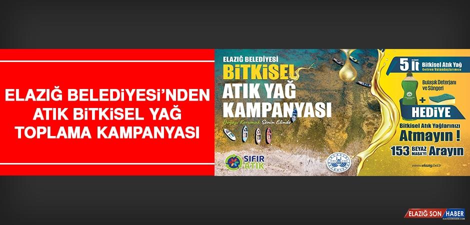 Elazığ Belediyesi'nden Atık Bitkisel Yağ Toplama Kampanyası