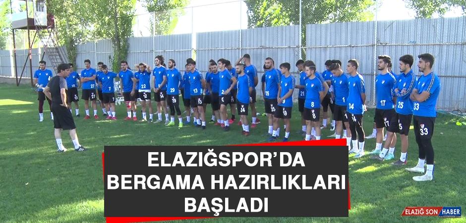 Elazığspor'da Bergama Hazırlıkları Başladı
