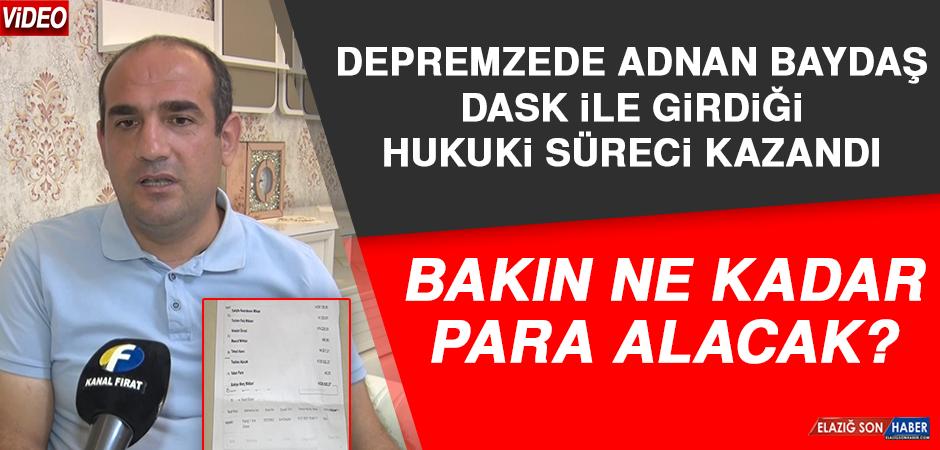 Depremzede Adnan Baydaş, DASK İle Girdiği Hukuki Süreci Kazandı