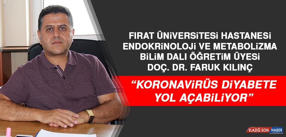 Doç. Dr. Kılınç: Koronavirüs Diyabete Yol Açabiliyor