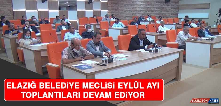 Elazığ Belediye Meclisi Eylül Ayı Toplantıları Devam Ediyor