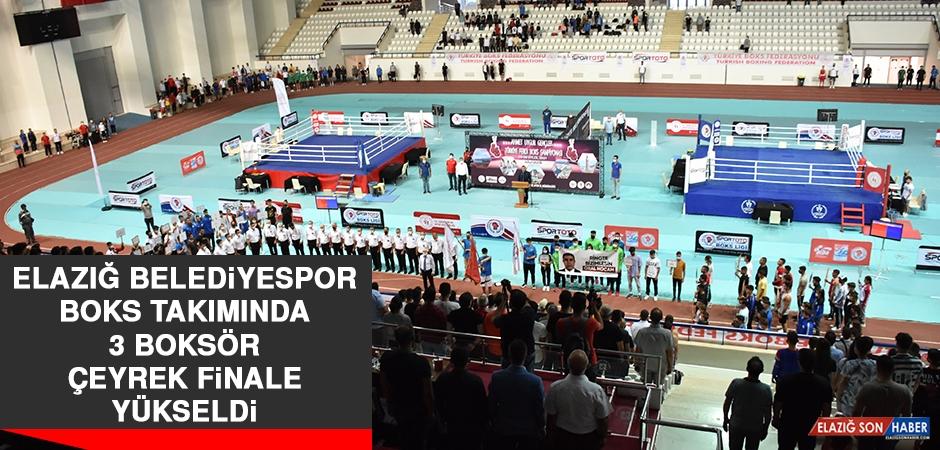 Elazığ Belediyespor Boks Takımında 3 Boksör Çeyrek Finale Yükseldi
