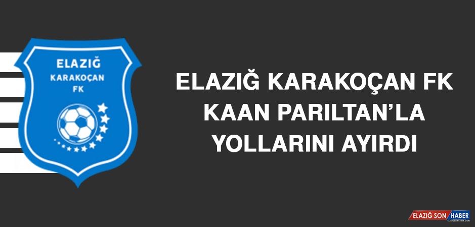 Elazığ Karakoçan FK Kaan Parıltan'la Yollarını Ayırdı