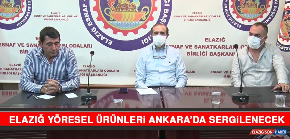 Elazığ Yöresel Ürünleri Ankara'da Sergilenecek