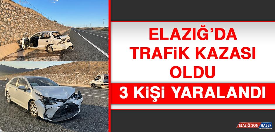 Elazığ'da Trafik Kazası Oldu, 3 Kişi Yaralandı