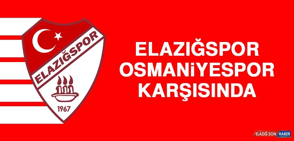 Elazığspor, Osmaniyespor Karşısında