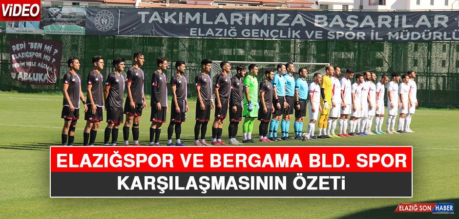 Elazığspor ve Bergama Bld. Spor Karşılaşmasının Özeti