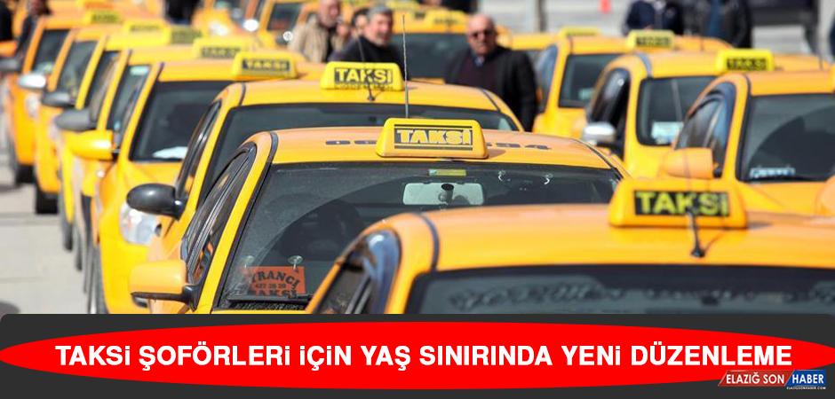 Taksi Şoförleri İçin Yaş Sınırında Yeni Düzenleme
