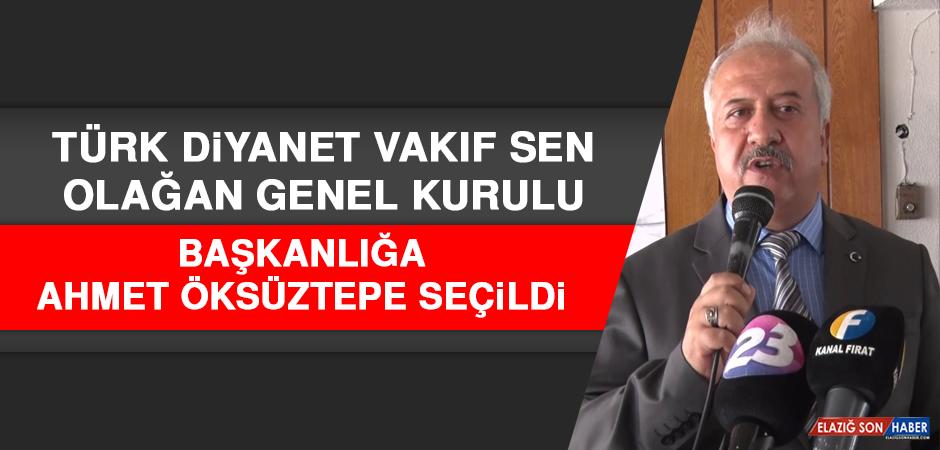 Türk Diyanet Vakıf Sen Başkanlığına Ahmet Öksüztepe Seçildi