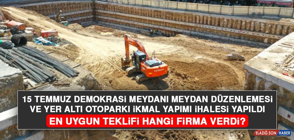 15 Temmuz Demokrasi Meydanı Meydan Düzenlemesi ve Yer Altı Otoparkı İkmal Yapımı İhalesi Yapıldı