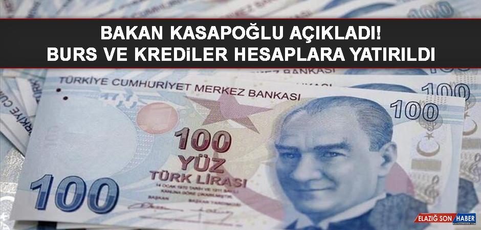 Bakan Kasapoğlu açıkladı! Burs ve krediler hesaplara yatırıldı