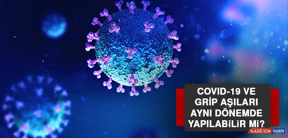 Covıd-19 Ve Grip Aşıları Aynı Dönemde Yapılabilir Mi?