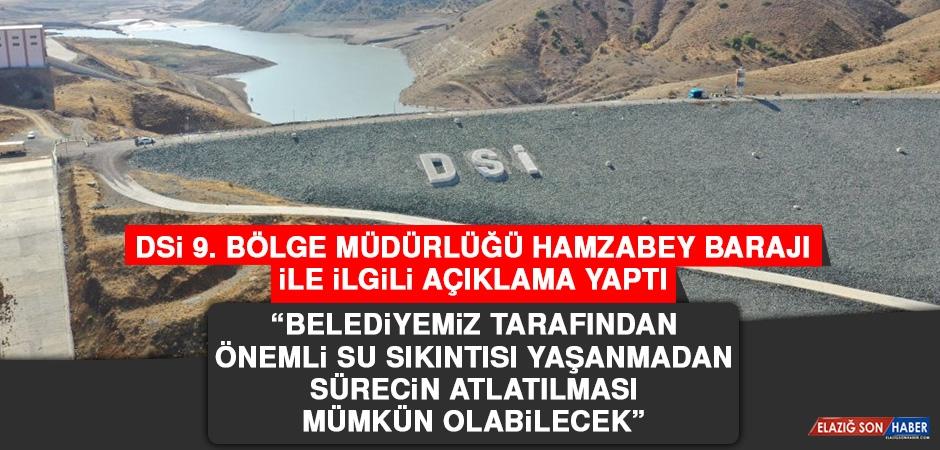DSİ 9. Bölge Müdürlüğü Hamzabey Barajı İle İlgili Açıklama Yaptı