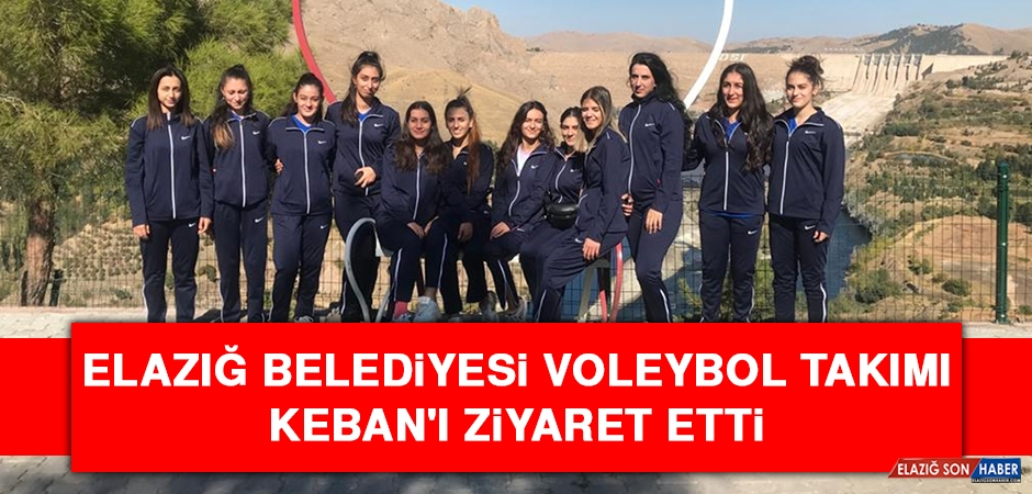 Elazığ Belediyesi Voleybol Takımı Keban'ı Ziyaret Etti