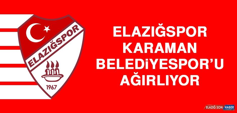 Elazığspor, Karaman Belediyespor'u Ağırlıyor