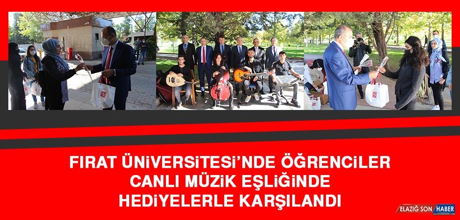 Fırat Üniversitesi'nde Öğrenciler Canlı Müzik Eşliğinde Hediyelerle Karşılandı