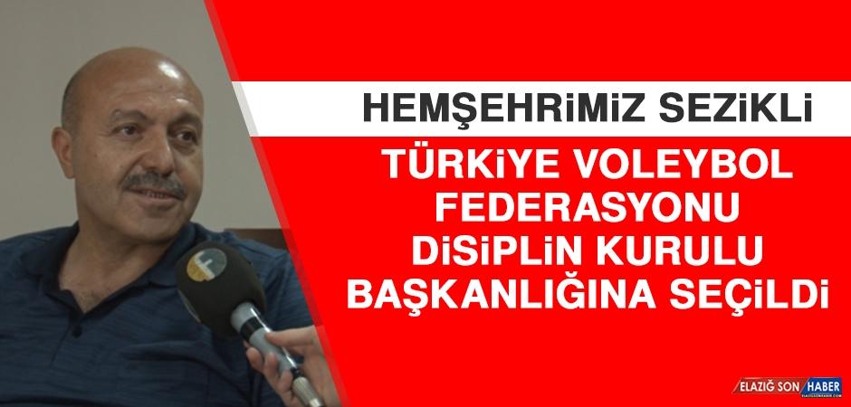 Hemşehrimiz Sezikli TVF Disiplin Kurulu Başkanlığına Seçildi