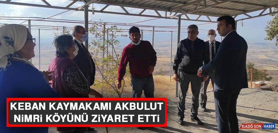 Keban Kaymakamı Akbulut, Nimri köyünü ziyaret etti