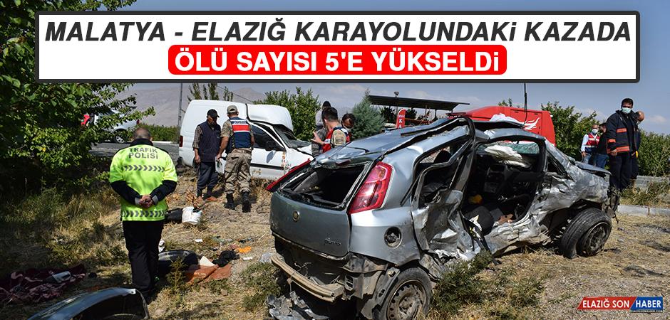Malatya - Elazığ Karayolundaki Kazada Ölü Sayısı 5'e Yükseldi