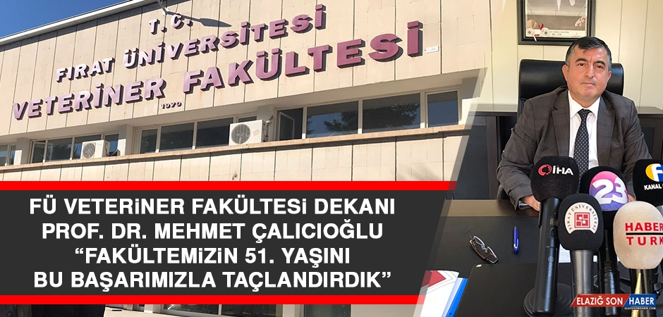 Prof. Dr. Çalıcıoğlu: Fakültemizin 51. Yaşını, Bu Başarımızla Taçlandırdık