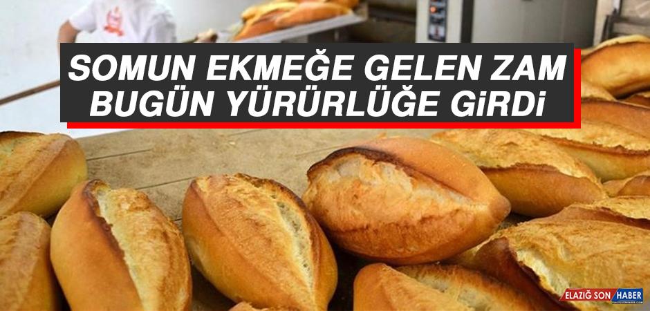 Somun Ekmeğe Gelen Zam Bugün Yürürlüğe Girdi