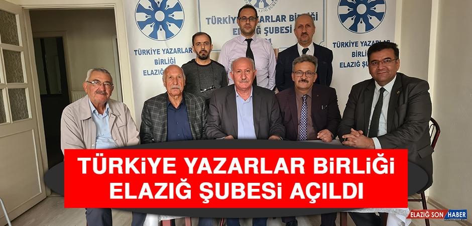 Türkiye Yazarlar Birliği Elazığ Şubesi Açıldı