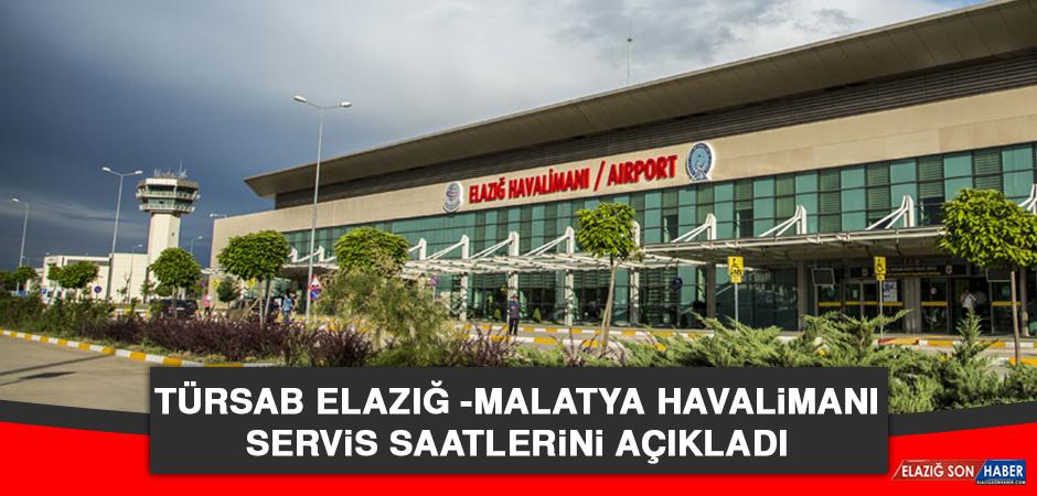 TÜRSAB, Elazığ -Malatya Havalimanı Servis Saatlerini Açıkladı