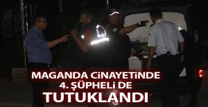 Şüphelilerden 4.'sü de Tutuklandı