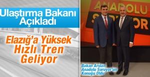 Bakan Arslan, Elazığ'a Yapılacak Hızlı Trenle İlgili Açıklama Yaptı