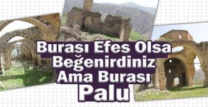 Burası Efes Değil, Palu Antik Kent