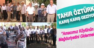AK Parti Milletvekili Öztürk, Sorunları Yerinde Dinliyor