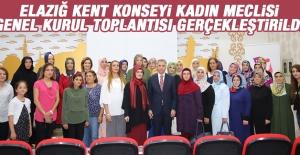 Elazığ Kent Konseyi Kadın Meclisi Genel Kurul Toplantısı Gerçekleştirildi