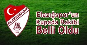 Elazığspor'un Kupada Rakibi Belli Oldu