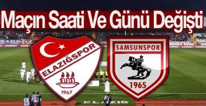 Elazığspor - Samsunspor Maçının Günü Değişti