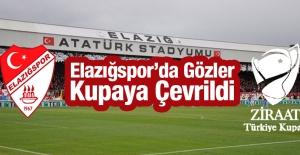 Elazığspor'da Gözler Kupaya Çevrildi